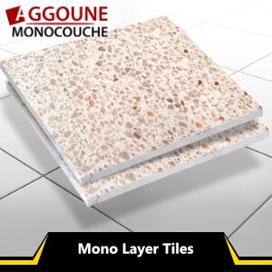 Mono Layer Tiles